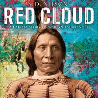Cover image for Red Cloud : a Lakota story of war and surrender