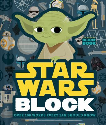 Cover image for Star Wars block : over 100 words every fan should know