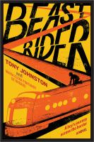 Cover image for Beast rider : a boy's journey beyond the border