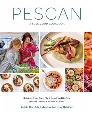 Cover image for Pescan : a feel good cookbook