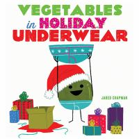 Cover image for Vegetables in holiday underwear
