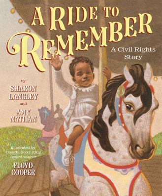Cover image for A ride to remember : a civil rights story