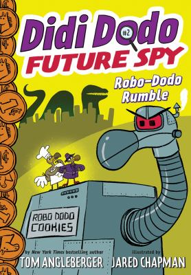 Cover image for Didi Dodo, future spy : robo-dodo rumble