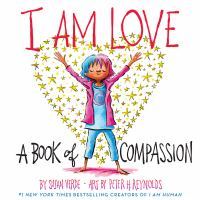 Cover image for I am love : a book of compassion