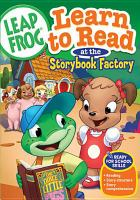 Cover image for LeapFrog. Learn to read at the storybook factory