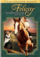 Cover image for Felicity an American girl adventure