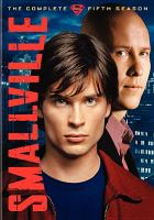 Cover image for Smallville. The complete fifth season