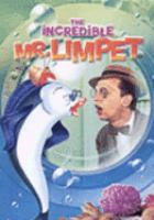 Cover image for The incredible Mr. Limpet