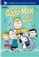 Cover image for You're a good man, Charlie Brown