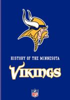 Cover image for History of the Minnesota Vikings