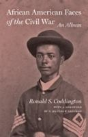 Cover image for African American faces of the Civil War : an album
