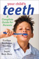 Cover image for Your child's teeth : a complete guide for parents
