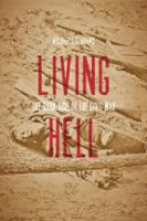 Cover image for Living hell : the dark side of the Civil War