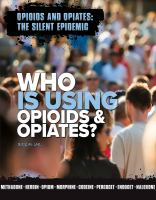 Cover image for Who is using opioids and opiates?