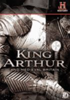 Cover image for King Arthur and medieval Britain