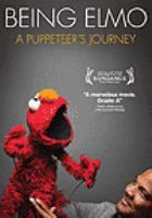 Cover image for Being Elmo a puppeteer's journey