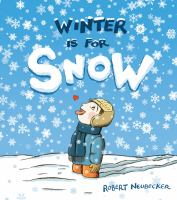 Cover image for Winter is for snow