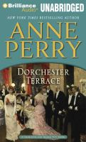 Cover image for Dorchester Terrace : a Charlotte and Thomas Pitt novel
