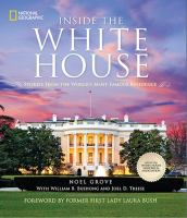 Cover image for Inside the White House : Stories from the World's Most Famous Residence