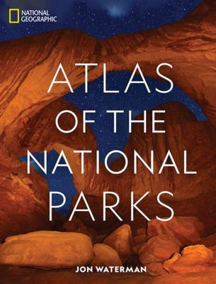 Cover image for National Geographic atlas of the National Parks