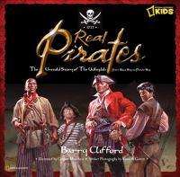 Cover image for Real pirates : the untold story of the Whydah from slave ship to pirate ship
