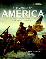 Cover image for The making of America : the history of the United States from 1492 to the present