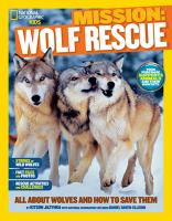 Cover image for Mission : wolf rescue : all about wolves and how to save them