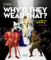 Cover image for Why'd they wear that? : fashion as the mirror of history