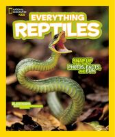 Cover image for National Geographic Kids. Everything reptiles