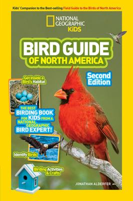 Cover image for National Geographic Kids bird guide of North America : the best birding book for kids from a National Geographic bird expert