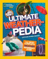 Cover image for Ultimate weatherpedia : the most complete weather reference ever