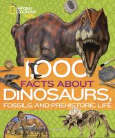 Cover image for 1,000 facts about dinosaurs, fossils, and prehistoric life