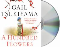 Cover image for A hundred flowers : a novel