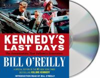 Cover image for Kennedy's last days the assassination that defined a generation