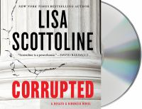 Cover image for Corrupted : a Rosato & Dinunzio novel