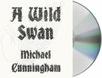 Cover image for A wild swan : and other tales