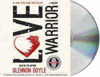 Cover image for Love warrior : a memoir