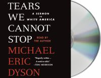 Cover image for Tears we cannot stop : a sermon to white America