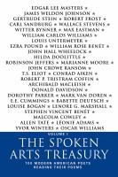 Cover image for The Spoken Arts treasury. Volume I 100 modern American poets reading their poems.
