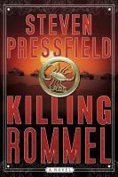 Cover image for Killing Rommel a novel