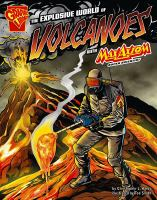 Cover image for The explosive world of volcanoes with Max Axiom, super scientist