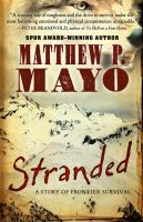 Cover image for Stranded : a story of frontier survival