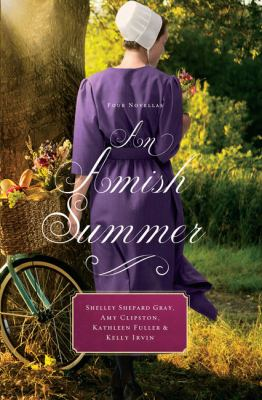Cover image for An Amish summer : four novellas