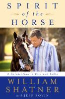 Cover image for Spirit of the horse : a celebration in fact and fable