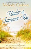 Cover image for Under a summer sky : a Savannah romance