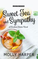 Cover image for Sweet tea and sympathy