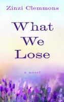 Cover image for What we lose