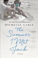 Cover image for The summer I met Jack : a novel