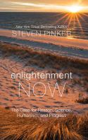 Cover image for Enlightenment now : the case for reason, science, humanism, and progress