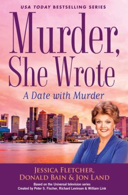 Cover image for A date with murder : a murder she wrote mystery